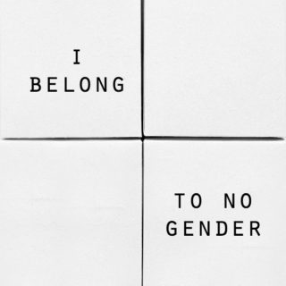 i belong to no gender