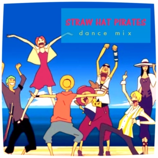 Straw Hat Pirates Dance Mix
