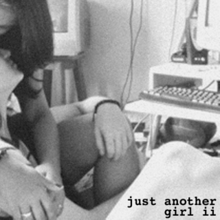 ; just another girl ii