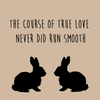 the course of love never did run smooth