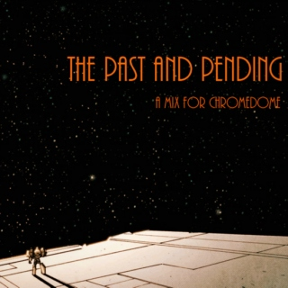 the past and pending