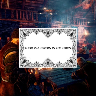 there is a tavern in the town