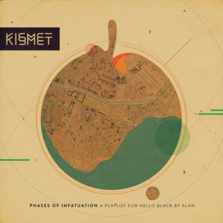 Phases of infatuation. Stage one; Kismet.