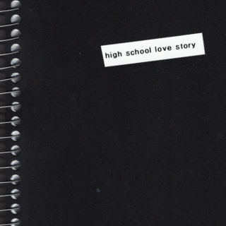 High School Love Story
