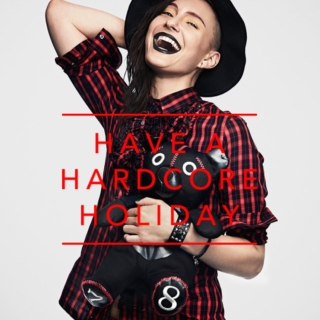 Have A Hardcore Holiday