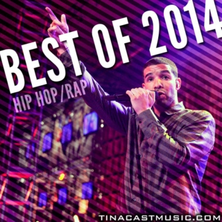 Best of 2014 - Hip-Hop & Rap