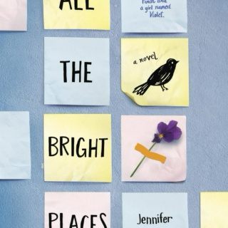 All the Bright Places Playlist: Make it Lovely