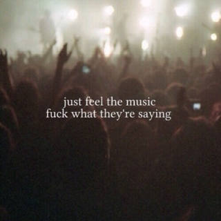 just feel the music