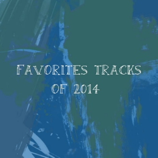 favourite tracks of 2014
