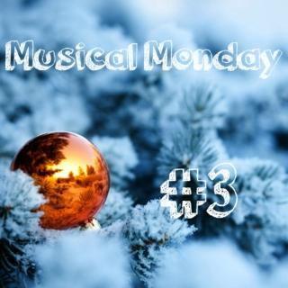 Musical Monday #3 - Christmas