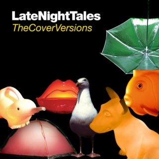 LateNightTales: The Cover Versions (2010)
