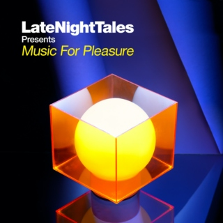 LateNightTales Presents: Music For Pleasure (2012)