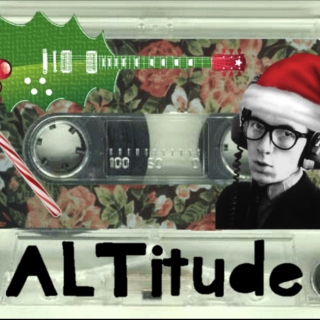ALTitude 12.21.14 [A Very Alt Christmas]