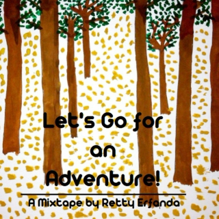 Let's Go for an Adventure!