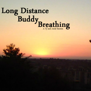 Long Distance Buddy Breathing