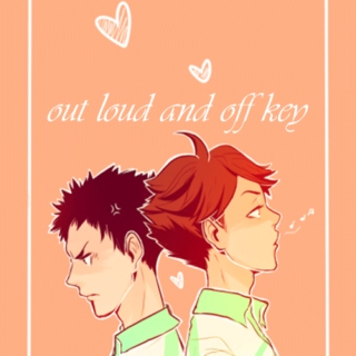 out loud and off key