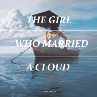 The Girl Who Married A Cloud