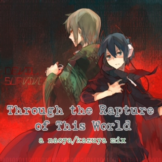Through the Rapture of This World