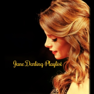 A Playlist for Jane Darling.