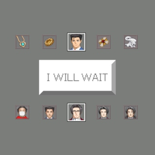 I Will Wait (For You)