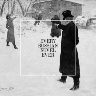 every russian novel ever