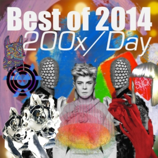 200x/Day (Best of 2014)