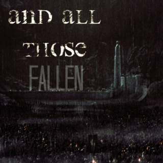And All Those Fallen