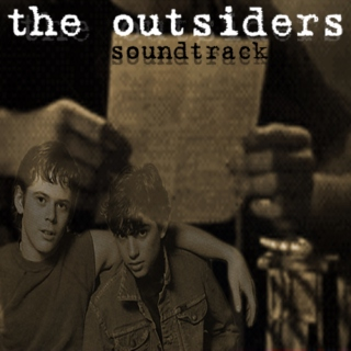 The Outsiders Soundtrack