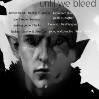 Until we Bleed | Solavellan Mix