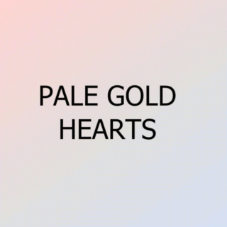 pale gold hearts
