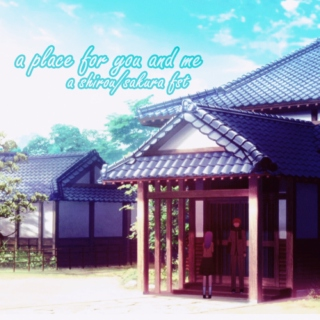 a place for you and me