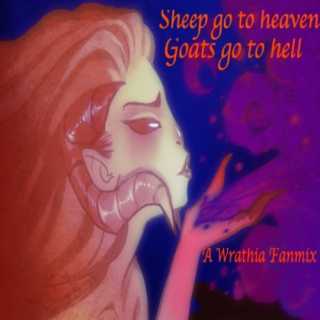 Sheep go to heaven, Goats go to hell