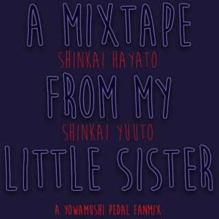 a mixtape from my little sister