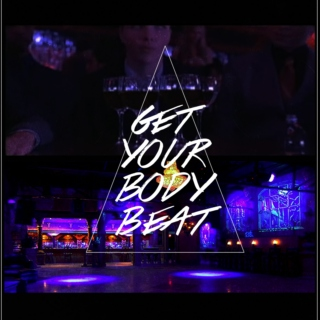 Get Your Body Beat