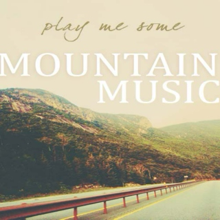 Play Me Some Mountain Music