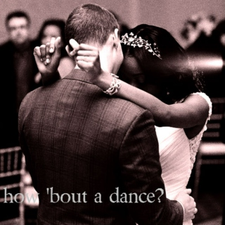 how 'bout a dance?
