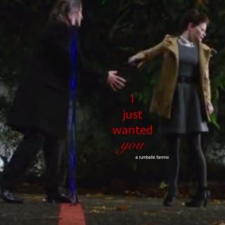 I just wanted you [rumbelle]