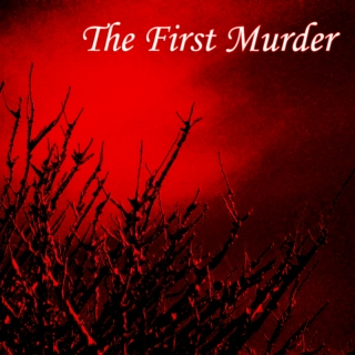 Cain & Abel - The First Murder