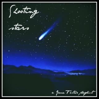 Shooting Stars - A Jane Foster Playlist