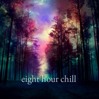 eight hour chill