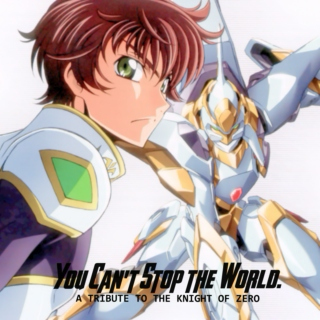 You Can't Stop The World.