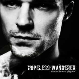 Hopeless Wanderer | Dimitri playmix