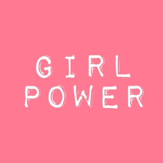 Girl Power ♀