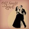 old souls in love