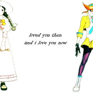 loved you then and i love you now[junithena]