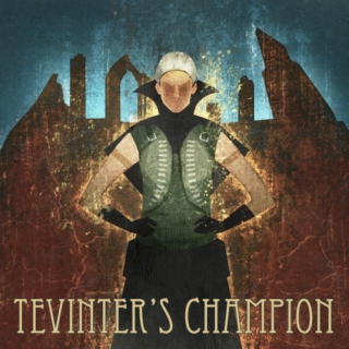 Tevinter's Champion