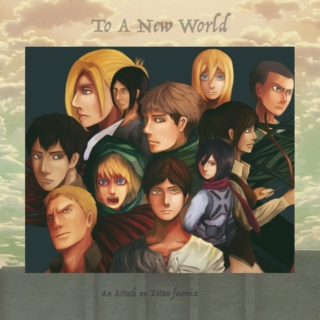To A New World