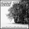 January 2015 Playlist