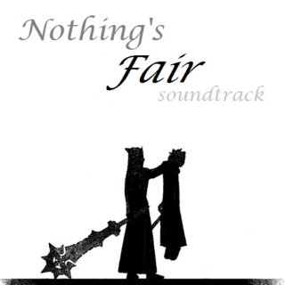 Nothing's Fair Soundtrack