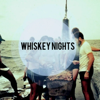 Whiskey Nights